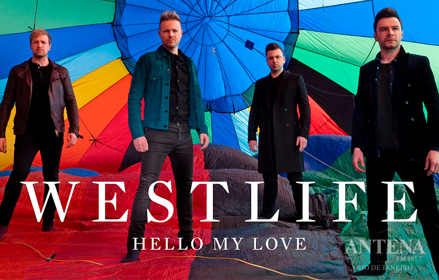 Conheça Hello My Love, single que marca a volta do Westlife